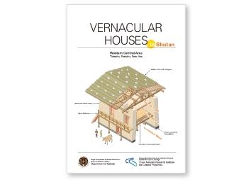 VERNACULAR HOUSES in Bhutan(ブータン王国建造物報告書)